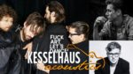 Kesselhaus Acoustics 2018